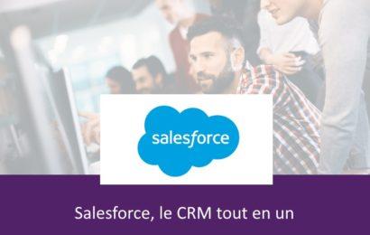 Salesforce, le CRM tout-en-un